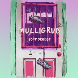 Mulligrub-Soft-Grudge--640x640