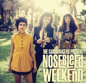 The-Coathangers-Nosebleed-Weekend