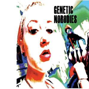Genetic Nobodies